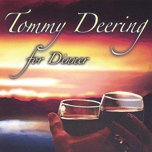 Tommy Deering for Dinner