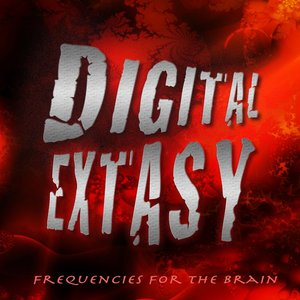 Digital Exstasy (Frequencies for the Brain)