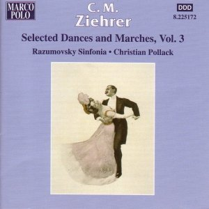 ZIEHRER: Selected Dances and Marches, Vol. 3