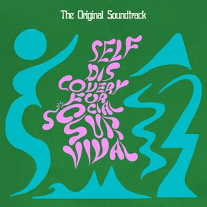 Self Discovery For Social Survival (Original Motion Picture Soundtrack)