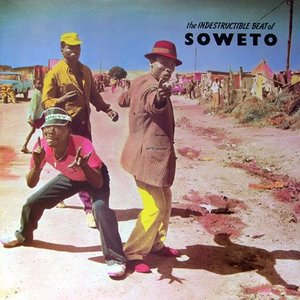 Image for 'The Indestructible Beat of Soweto - Volume One'