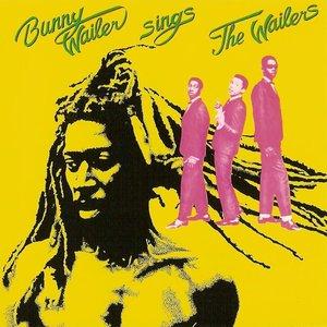Bunny Wailer Sings The Wailers