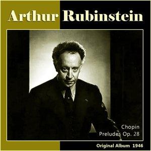 Chopin: Preludes, Op. 28 (Original Album 1946)