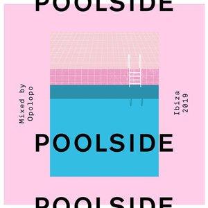 Poolside Ibiza 2019 (DJ Mix)