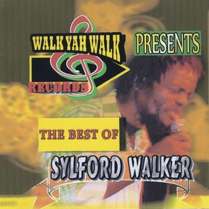 The Best of Sylford Walker