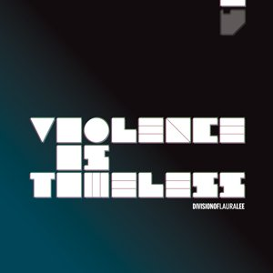 Violence Is Timeless
