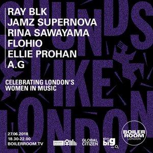 Boiler Room: Ellie Prohan in London, Jun 27, 2018