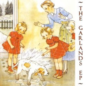 The Garlands EP
