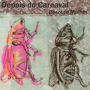Depois do Carnaval
