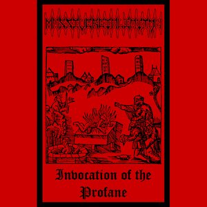 Invocation Of The Profane