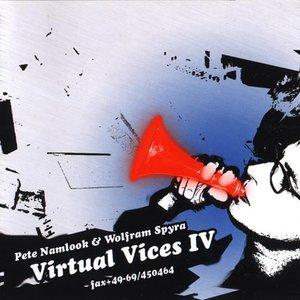 Virtual Vices IV