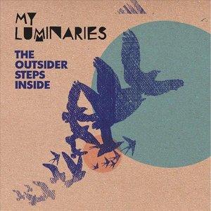 The Outsider Steps Inside