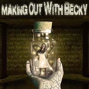 Making Out With Becky the EP