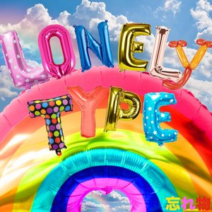 Lonely Type