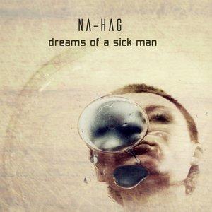 Dreams Of A Sick Man