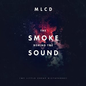 The Smoke Behind the Sound