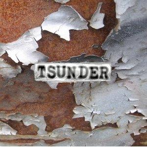 TSUNDER