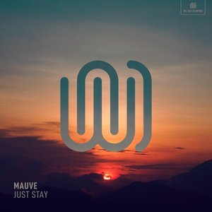 Just Stay - Single
