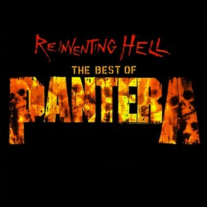 Reinventing Hell: The Best of Pantera