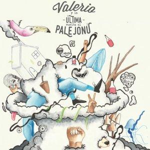 Valerio y la última vuelta al Palejonú
