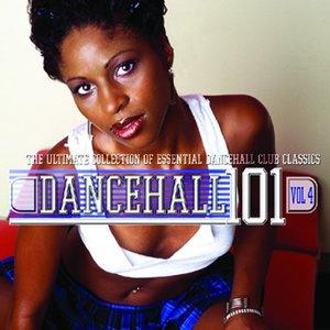 Dancehall 101 - Vol. 4