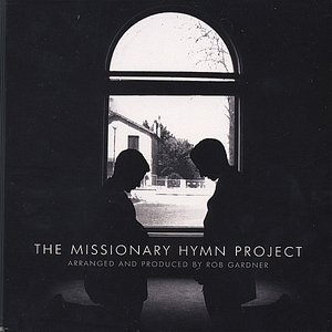 The Missionary Hymn Project