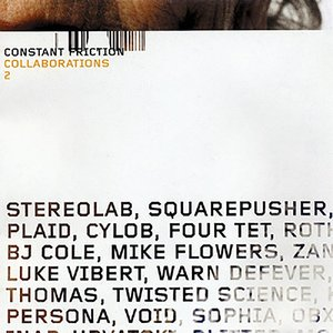 Constant Friction - Collaborations 2
