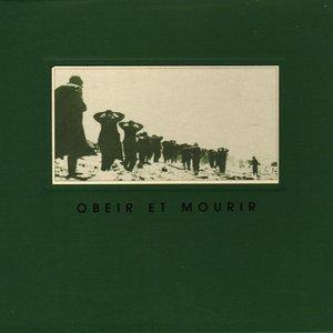 Image for 'Obéir et Mourir'