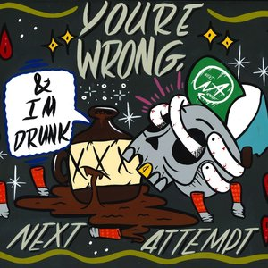 You're Wrong & I'm Drunk - Single