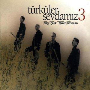 Türküler Sevdamız, Vol. 3