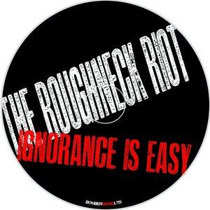 Ignorance Is Easy