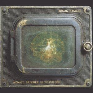 Изображение для 'Always greener (on the other side)'