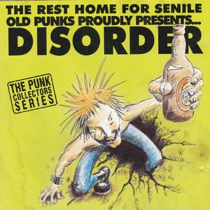 The Rest Home For Senile Old Punks Proudly Presents...