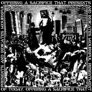 offering a sacrifice that presents and indicates mournful resentment of today