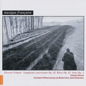 Florent Schmitt: Symphonie concertante, Rêves & Soirs