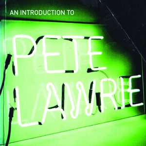 An Introduction to Pete Lawrie - EP