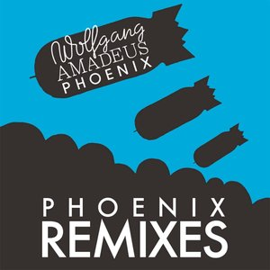 Wolfgang Amadeus Phoenix: Phoenix Remixes