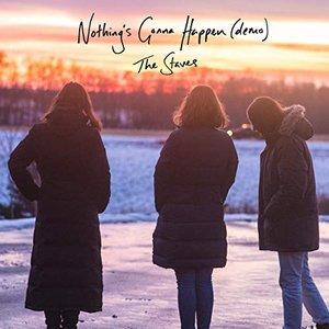 Nothing's Gonna Happen (Demo)