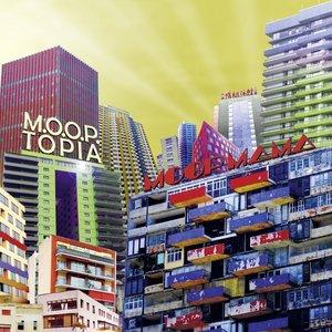 M.O.O.P.Topia