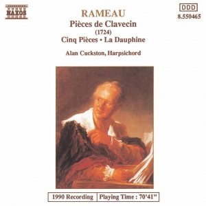 RAMEAU: Pieces de Clavecin / Cinq Pieces / La Dauphine
