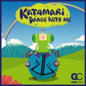 Katamari Dance With Me
