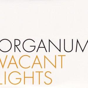 Vacant Lights / Rara Avis