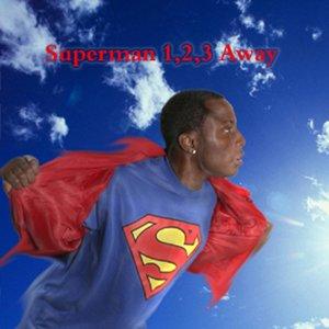 Superman 1,2,3 Away