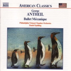 ANTHEIL: Ballet Mecanique / Serenade for String Orchestra