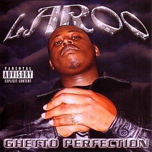 Ghetto Perfection
