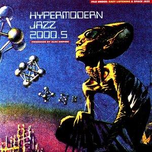 Hypermodern Jazz 2000.5