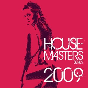 Best of House Masters Series 2009 (The Finest In House & Electro)