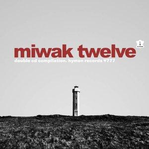 Miwak Twelve