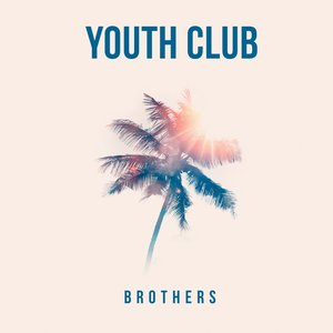 Brothers - EP