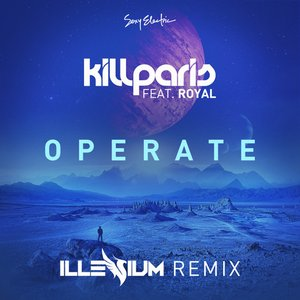 Operate (Illenium Remix) [feat. Royal]